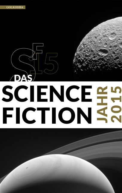 Das Science Fiction Jahrbuch 2015 - Ulrich Wimmeroth