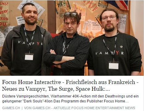 Ulrich Wimmeroth - Focus Home Entertainment - Vampyr - The Surge - games.ch